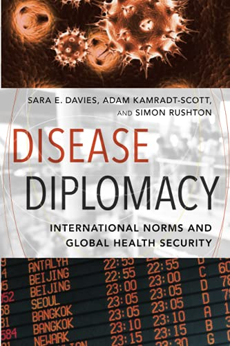 9781421416489: Disease Diplomacy: International Norms and Global Health Security
