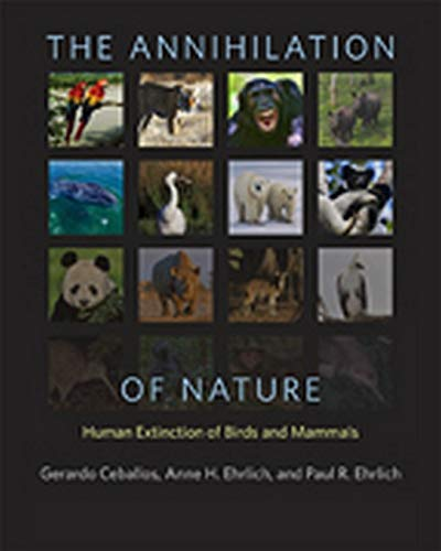 9781421417189: The Annihilation of Nature: Human Extinction of Birds and Mammals