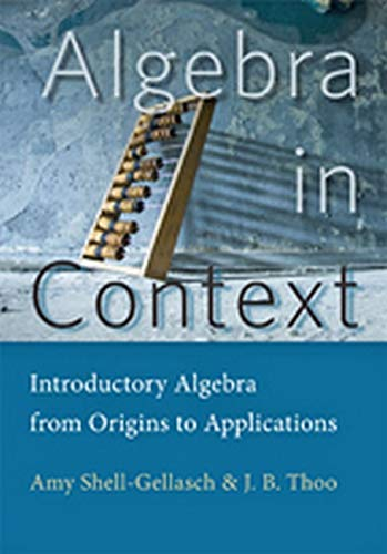 9781421417288: Algebra in Context: Introductory Algebra from Origins to Applications