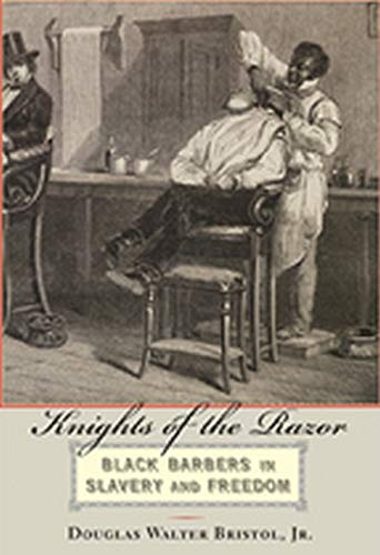 9781421418391: Knights of the Razor: Black Barbers in Slavery and Freedom