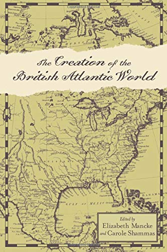 9781421418445: Creation of the British Atlantic World (Anglo-America in the Transatlantic World)