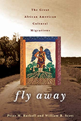 9781421418476: Fly Away: The Great African American Cultural Migrations