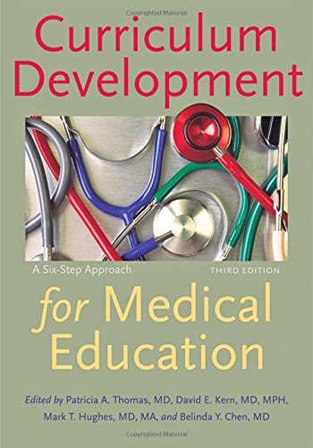 9781421418513: Curriculum Development for Medical Education: A Six-Step Approach