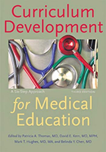 9781421418520: Curriculum Development for Medical Education: A Six-Step Approach