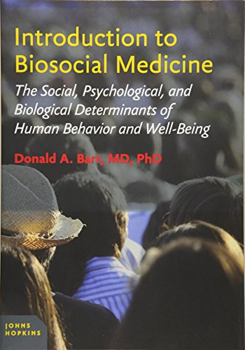 9781421418605: Introduction to Biosocial Medicine: The Social, Psychological, and Biological Determinants of Human Behavior and Well-Being