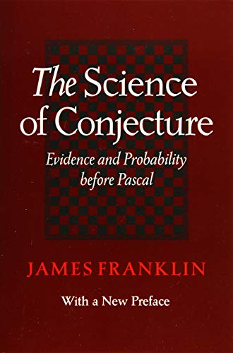 9781421418803: The Science of Conjecture: Evidence and Probability before Pascal