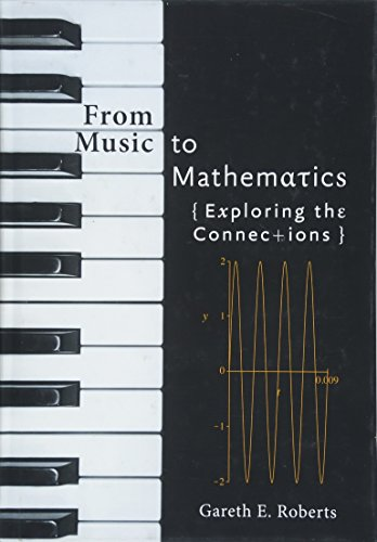 9781421419183: From Music to Mathematics: Exploring the Connections