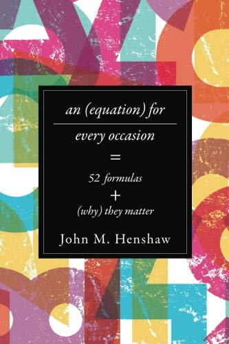 9781421419831: An Equation for Every Occasion: Fifty-Two Formulas and Why They Matter