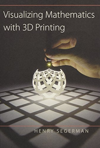 9781421420356: Visualizing Mathematics with 3D Printing