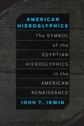 9781421421155: American Hieroglyphics: The Symbol of the Egyptian Hieroglyphics in the American Renaissance