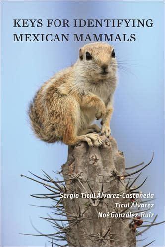 Keys for Identifying Mexican Mammals (Paperback): Sergio Ticul Alvarez-Castaneda,