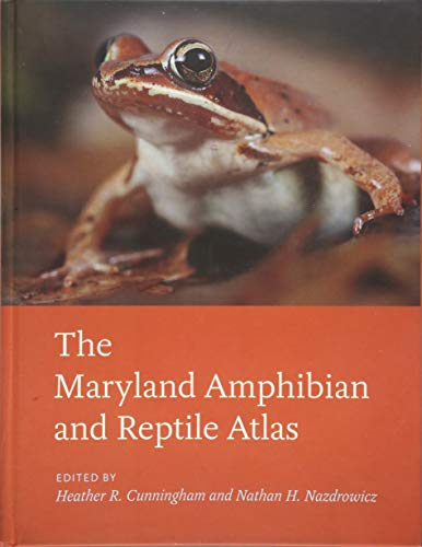 9781421425955: The Maryland Amphibian and Reptile Atlas