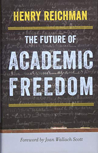 9781421428581: The Future of Academic Freedom (Critical University Studies)
