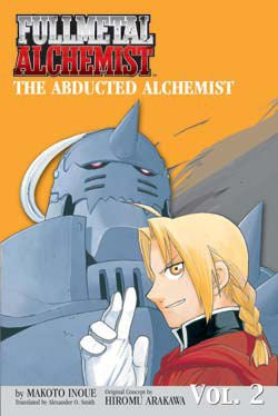 9781421502229: The Abducted Alchemist (Fullmetal Alchemist Novel, Volume 2)