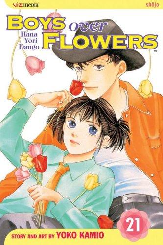 Boys Over Flowers, Vol. 21 (Boys Over Flowers: Hana Yori Dango): Kamio, Yoko