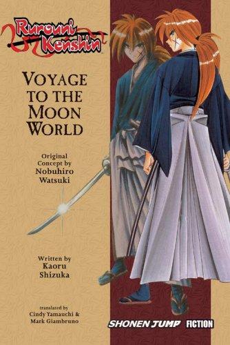 9781421506043: Rurouni Kenshin, Voyage to the Moon World