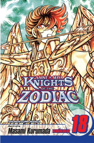 Knights of the Zodiac (Saint Seiya), Vol. 18: Kurumada, Masami
