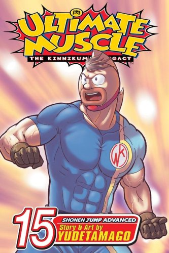 9781421506838: Ultimate Muscle, Vol. 15