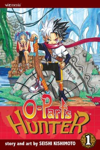 O-Parts Hunter, Volume 1: Kishimoto, Seishi