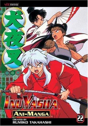 InuYasha Ani-Manga, Volume 22: Takahashi, Rumiko