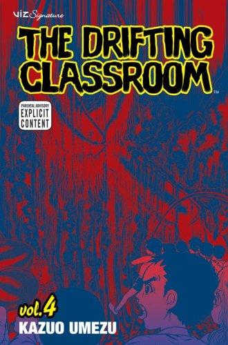 9781421509563: The Drifting Classroom, Vol. 4