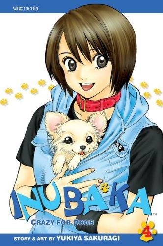 Inubaka: Crazy for Dogs, Vol. 4 (4): Sakuragi, Yukiya