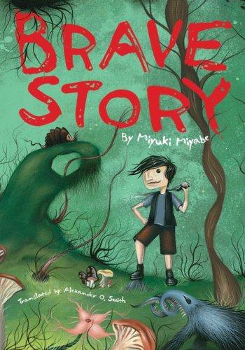 9781421511962: Brave Story