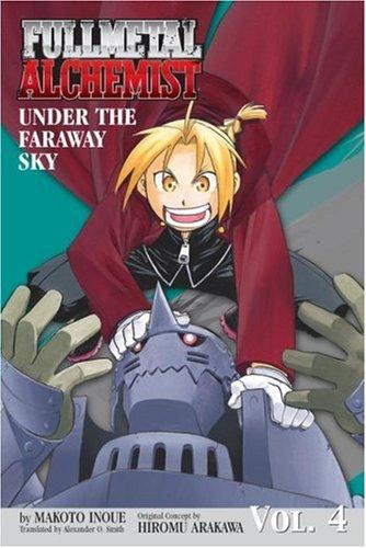 9781421513973: Under the Faraway Sky (Fullmetal Alchemist Novel, Volume 4)