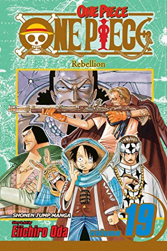 One Piece, Vol. 19: Rebellion: Eiichiro Oda