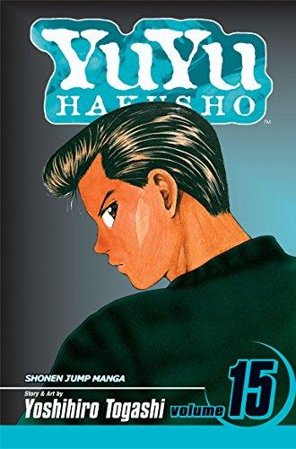 9781421515168: YuYu Hakusho, Vol. 15