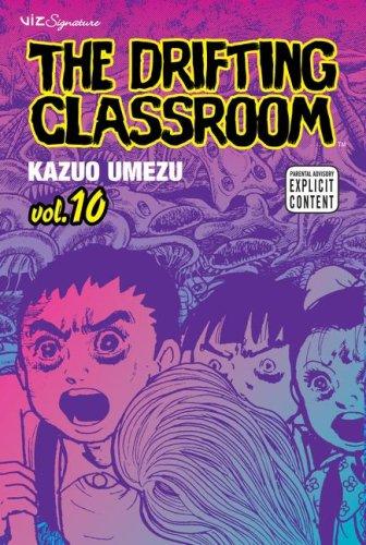 9781421515298: The Drifting Classroom, Vol. 10