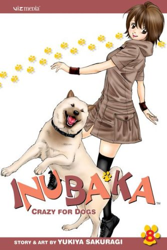 9781421517834: Inubaka: Crazy for Dogs, Volume 8