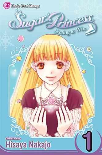9781421519302: Sugar Princess: Skating To Win, Vol. 1