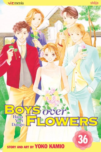 Boys Over Flowers, Vol. 36 (Boys Over Flowers: Hana Yori Dango): Kamio, Yoko