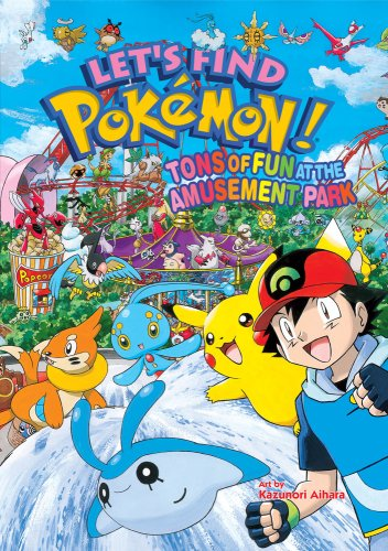 Let's Find Pokémon! Tons of Fun at the Amusement Park (1421522934) by Kazunori Aihara