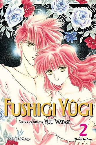 Fushigi Yugi, Vol. 2 (VIZBIG Edition): Watase, Yuu