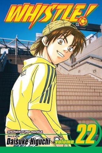 Whistle!, Vol. 22: Higuchi, Daisuke