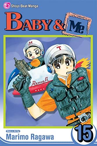 9781421524689: Baby & Me, Vol. 15