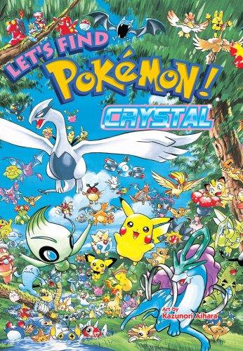 Let's Find Pokémon! Crystal (1421526999) by Aihara, Kazunori