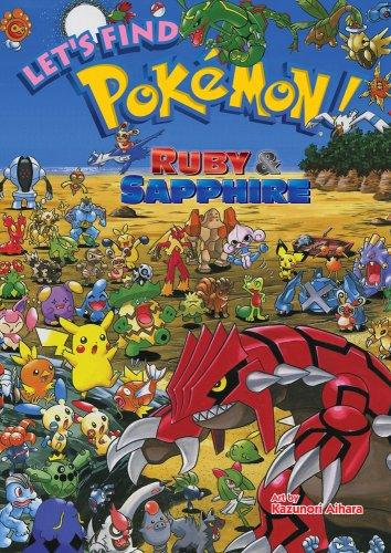 Let's Find Pokémon! Ruby & Sapphire (Pokemon (Viz Paperback)) (1421527006) by Aihara, Kazunori