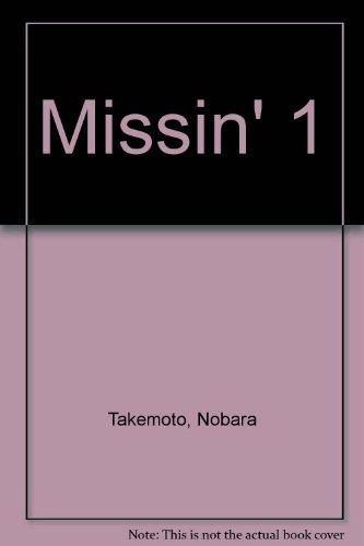 9781421527697: Missin' 1