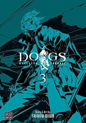 Dogs: 3 - Bullets & Carnage