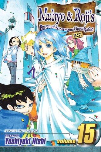 9781421528373: Muhyo & Roji's Bureau of Supernatural Investigation, Vol. 15
