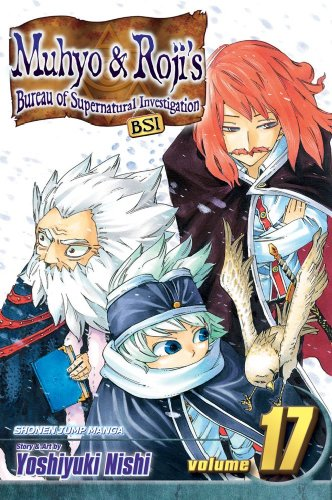 9781421528397: Muhyo & Roji's Bureau of Supernatural Investigation, Vol. 17 (17)