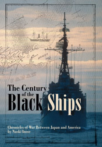 9781421529172: The Century of Black Ships: Chronicles of War Between Japan and America (Century of Black Ships. the)