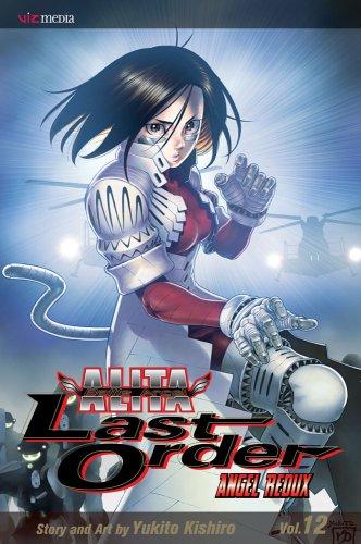 Battle Angel Alita: Last Order, Vol. 12: Kishiro, Yukito