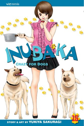 9781421529288: Inubaka: Crazy for Dogs, Vol. 15