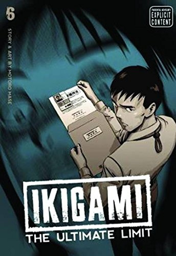 9781421531663: Ikigami: The Ultimate Limit, Vol. 6