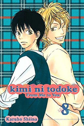 Kimi Ni Todoke: Bk. 8 (Kimi Ni Todoke: From Me to You): Karuho Shiina