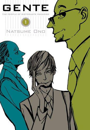 Gente, Vol. 1: The People of Ristorante: Ono, Natsume